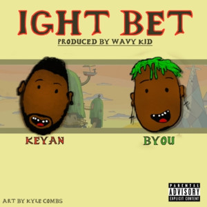 Album Ight Bet (Explicit) from Byou