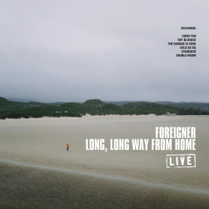 Foreigner的專輯Long, Long Way from Home
