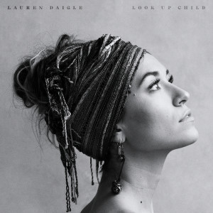 Listen to You Say song with lyrics from Lauren Daigle
