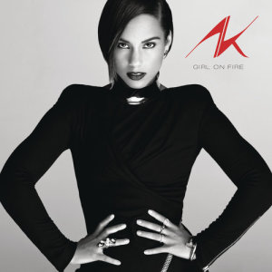 Listen to Girl On Fire (Inferno Version) song with lyrics from Alicia Keys