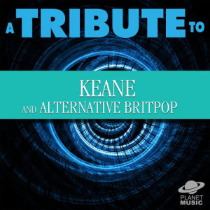 The Hit Co.的專輯A Tribute to Keane and Alternative Britpop