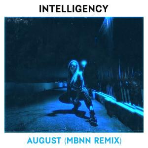 Album August (MBNN Remix) from Intelligency