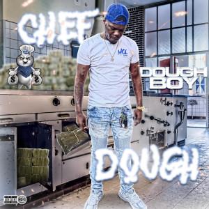 Dough Boy的專輯Chef Dough (Explicit)