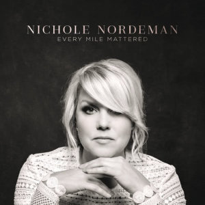 Album Every Mile Mattered from Nichole Nordeman