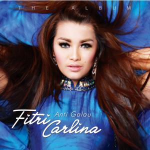 Anti Galau dari Fitri Carlina