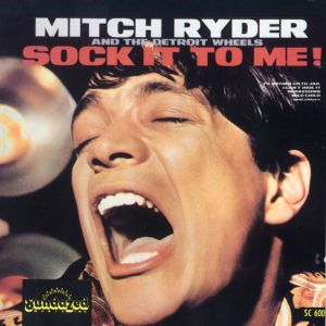 Album Sock It To Me! from Mitch Ryder & The Detroit Wheels