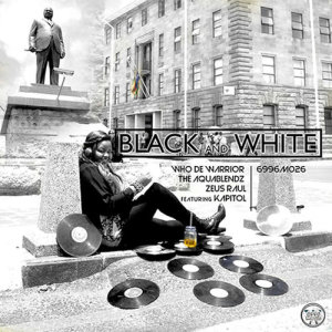 Album Black And White Single from Who De Warrior