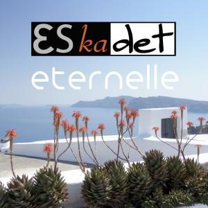 Album Eternelle from Eskadet