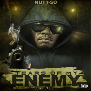 Album Tears of My Enemy (Explicit) from Nutt-so