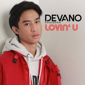 Lovin' U dari Devano Danendra