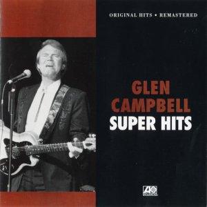Glen Campbell的專輯Super Hits