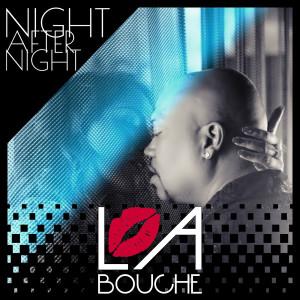 Album Night After Night from La Bouche
