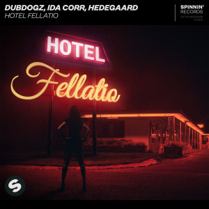 Album Hotel Fellatio from Dubdogz