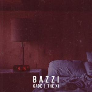 Bazzi vs.的專輯3:15 (CADE x The Xi Remix)