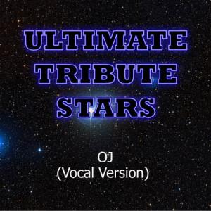 Ultimate Tribute Stars的專輯Young Jeezy feat. Fabolous & Jadakiss - OJ (Vocal Version)
