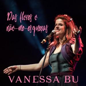 Album Das Flores o Não-Me-Esqueças from Vanessa Bumagny