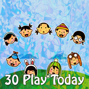30 Play Today