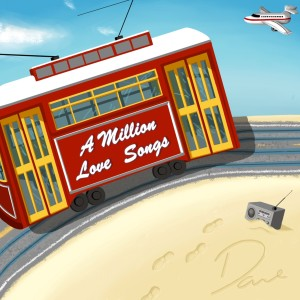 Album A Million Love Songs from Dave Scott