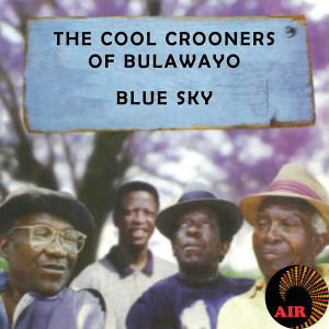 Album Blue Sky from The Cool Crooners of Bulawayo