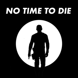 Listen to No Time to Die song with lyrics from Movie Sounds Unlimited