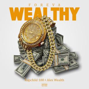 Album Foreva Wealthy from Rapchild100