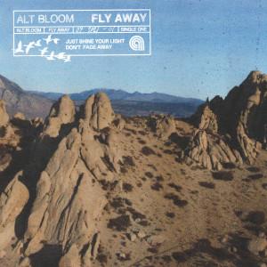 Album Fly Away from Alt Bloom