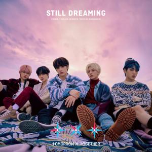 Album STILL DREAMING from 투모로우바이투게더
