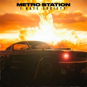 Album I Hate Society from Metro Station