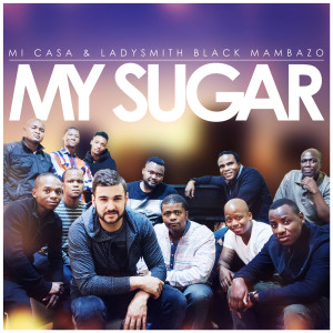 Album My Sugar from Ladysmith Black Mambazo