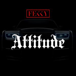 Album Attitude from Fekky