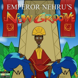 Bishop Nehru的專輯Emperor Nehru's New Groove