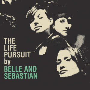 Album The Life Pursuit from Belle and Sebastian