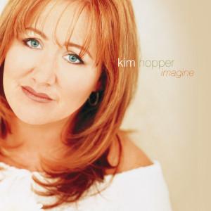Imagine 2006 Kim Hopper