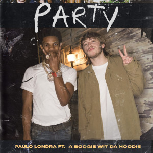 Album Party (feat. A Boogie Wit da Hoodie) from Paulo Londra