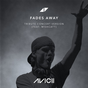 Avicii的專輯Fades Away