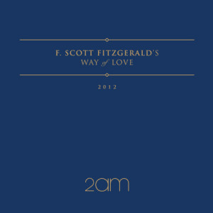 2AM的專輯F.Scott Fitzgerald's Way Of Love