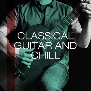 Album Classical Guitar and Chill from Guitar Masters
