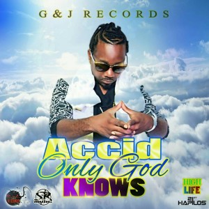 Album Only God Knows from Accid