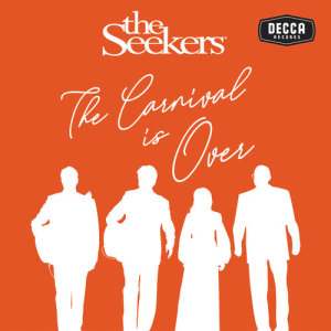 Listen to The Carnival Is Over song with lyrics from The Seekers