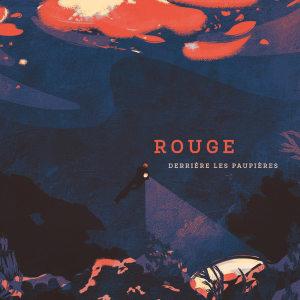 Album Derrière les paupières from Rouge