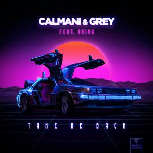 Album Take Me Back (feat. Oniva) from Calmani & Grey