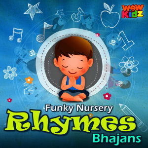 WowKidz的專輯Funky Nursery Rhymes Bhajans