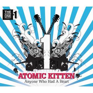Anyone Who Had A Heart 2008 Atomic Kitten