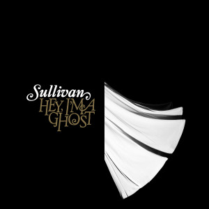 Hey, I'm A Ghost 2005 Sullivan
