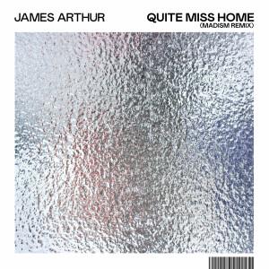 James Arthur的專輯Quite Miss Home (Madism Remix)