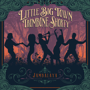 Album Jambalaya (On The Bayou) from Little Big Town