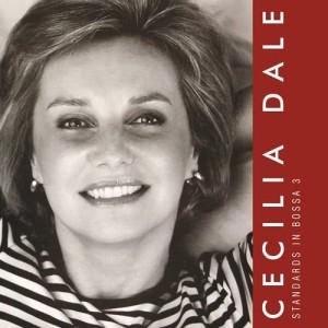 Cecilia Dale的專輯Standards in Bossa 3