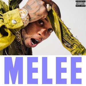 收聽Tory Lanez的Melee歌詞歌曲