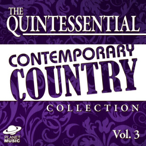 The Hit Co.的專輯The Quintessential Contemporary Country Collection, Vol. 3