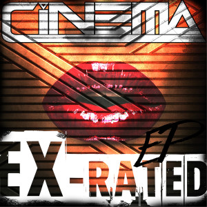 Album Ex-Rated from Cinema